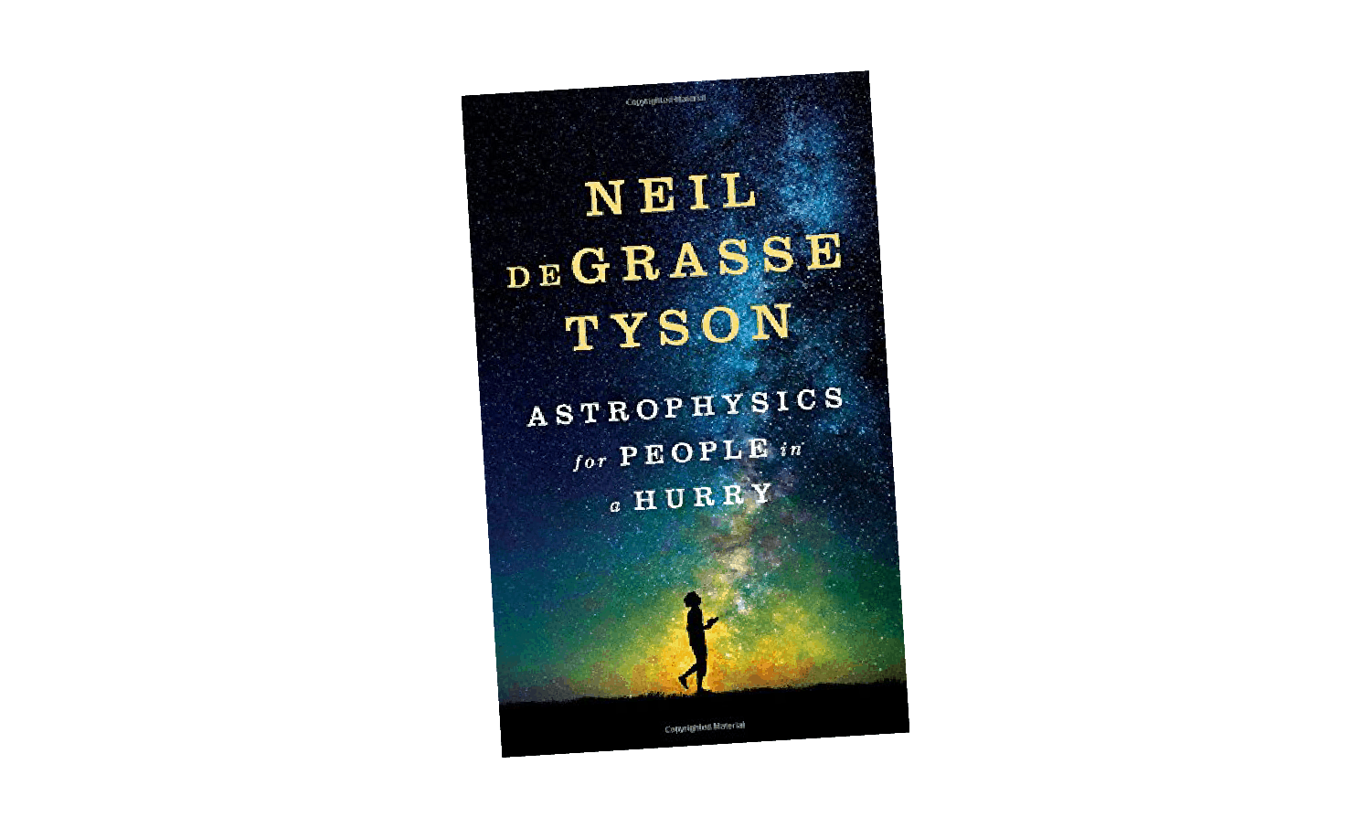Neil DeGrasse Tyson's Astrophics for People in a Hurry