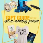Graphic for a Gift Guide for the not-so-morning person blog post